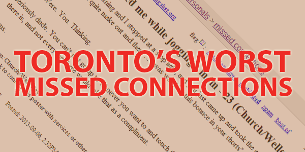 Toronto's Worst Missed Connections
